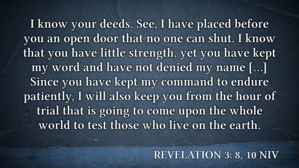 Rev 3: 8, 10