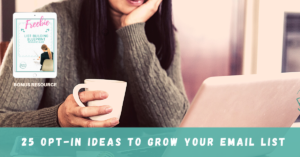 25 Opt-In Ideas to Grow Your Email List