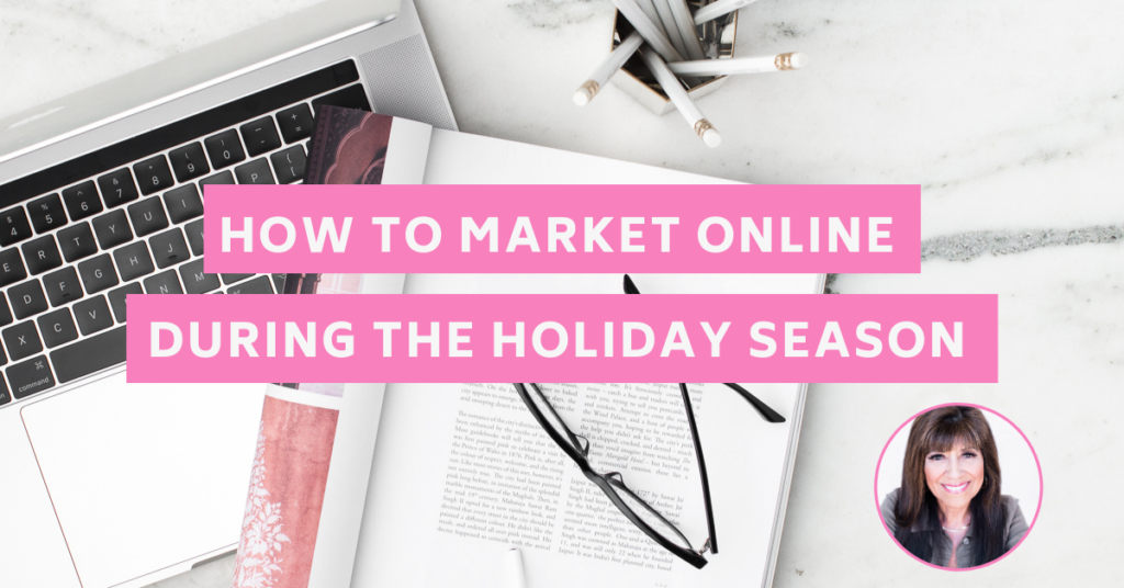 How to Market Online During the Holiday Season