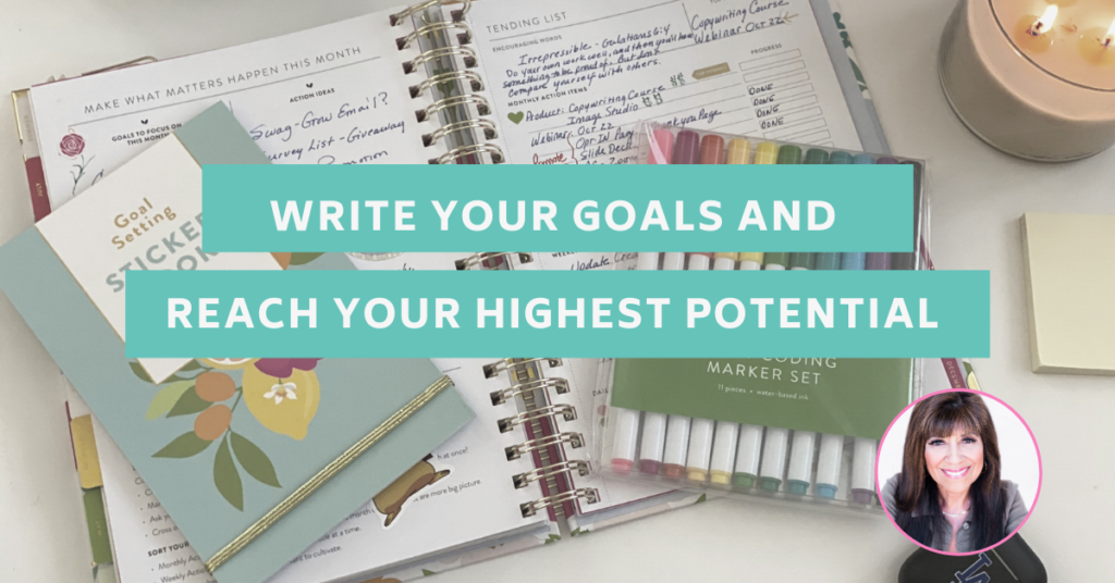 Write Your Goals and Reach Your Highest Potential