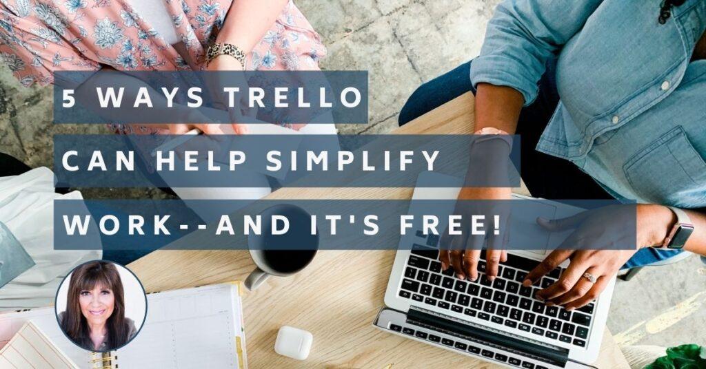 5 Ways Trello can Help Simplify Work
