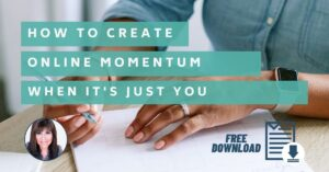 How to Create Momentum in Online Work