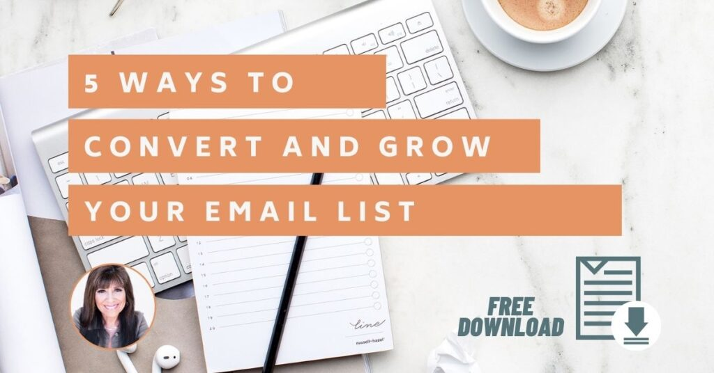 5 Ways to Convert and Increase Your Email List