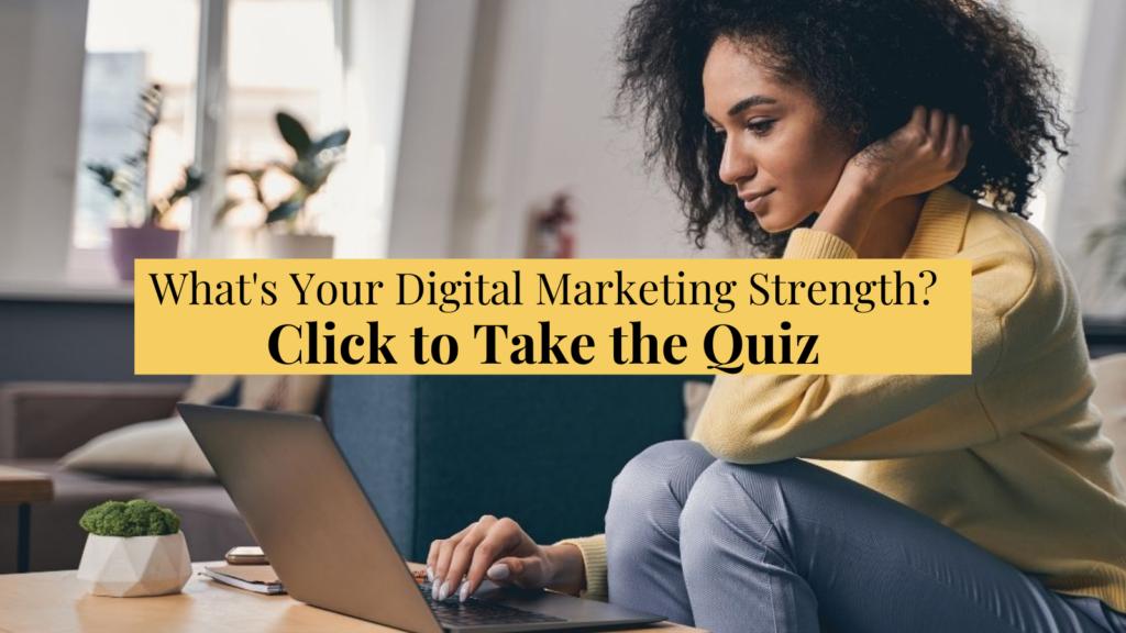 Discover Your Digital Marketing Strength