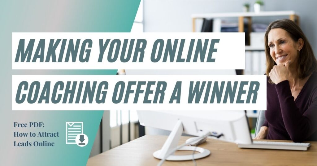Making Your Online Coaching Offer a Winner